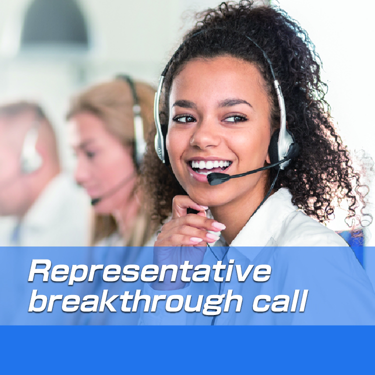 Representative breakthrough call